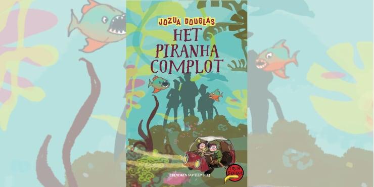 Het piranha-complot kinderboekenweek leestip